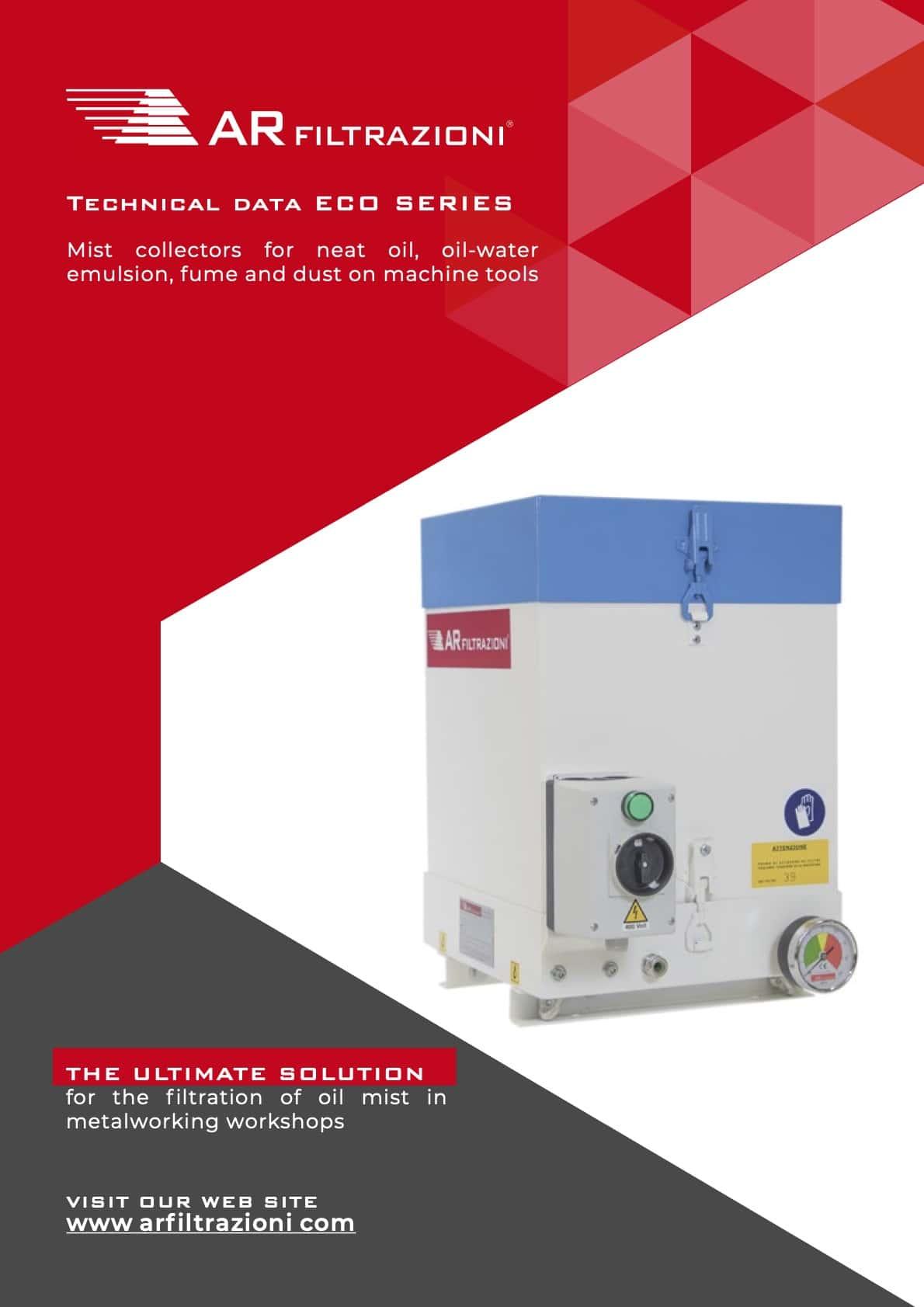 AR Filtrazioni Case History Portfolio Filtrazione Nebbie Oleose ECO – Technical data sheet air cleaner and oil mist collector AR Filtrazioni